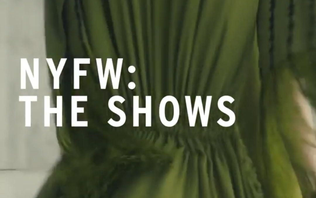 ICYMI…Now, Just Two Days for NYFW!